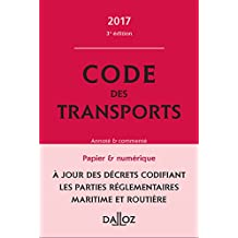 Code des transports 2017, annoté et commenté - 3e éd.