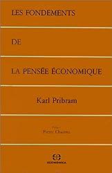 Les fondements de la pensée économique