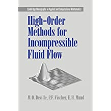 High-Order Methods for Incompressible Fluid Flow (Cambridge Monographs on Applied and Computational Mathematics)
