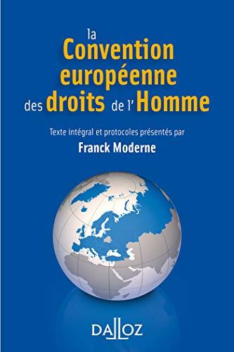 La Convention européenne des droits de l'Homme - 4e éd. par  Franck Moderne