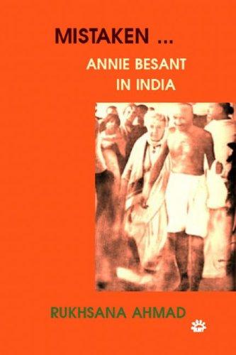 Mistaken: Annie Besant in India