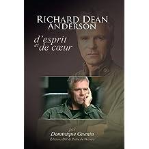 Richard Dean Anderson : d'Esprit et de Cœur