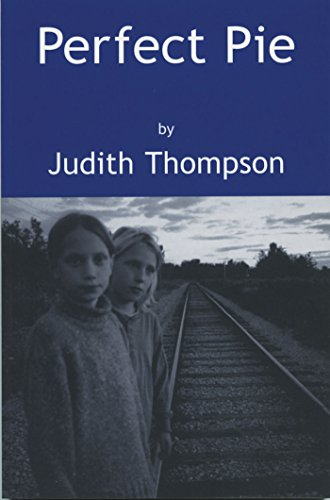 Perfect Pie (Playwrights Canada Press) por Judith Thompson