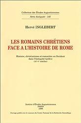 Les Romains Chrétiens face a l'histoire de Rome