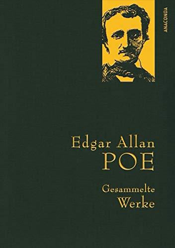 Edgar Allan Poe - Gesammelte Werke (Anaconda Gesammelte Werke)