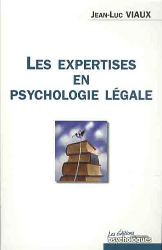 Les expertises en psychologie lgale