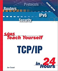 TCP/IP in 24 Hours (Sams Teach Yourself...in 24 Hours)