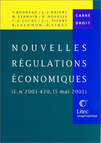 Nouvelles régulations économiques, (Loi n°2001-420, 15 mai 2001) (ancienne édition)