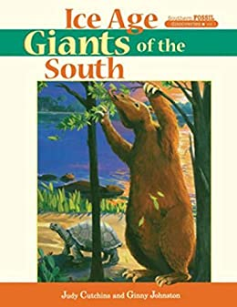 Ice Age Giants Of The South (southern Fossil Discoveries) por Ginny Johnston epub