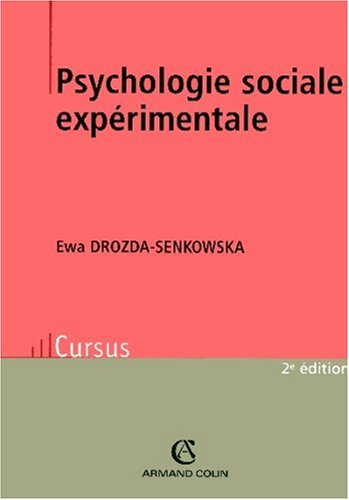 Psychologie sociale expérimentale par Ewa Drozda-Senkowska