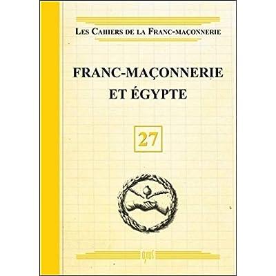 Franc-Maçonnerie et Egypte - Livret 27