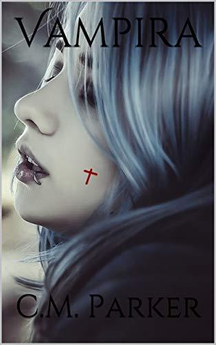 Vampira por C.M. Parker
