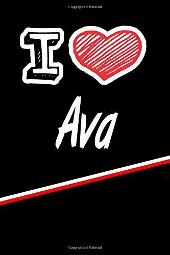 Ava: I Love Name Writing Journal por Rob Cole