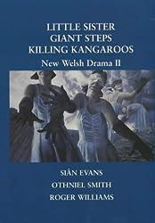 New Welsh Drama II: Little Sister, Giant Steps, Killing Kangaroos (2003-10-02)