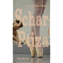 Schar-Ptiza: Tanz-Roman