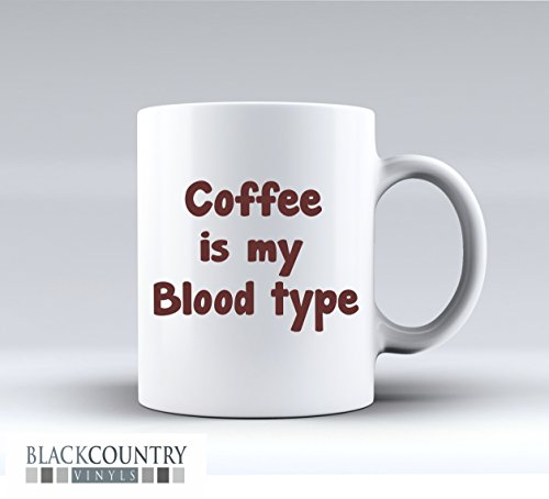 M215Coffee is my blood Type-Divertente idea regalo per tè e caffè tazza in ceramica