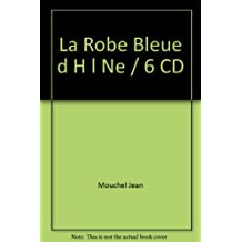La Robe Bleue d H l Ne / 6 CD