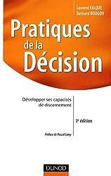 Pratiques de la décision : Développer ses capacités de discernement