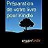 Préparation de votre livre pour Kindle
