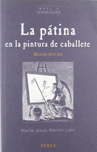 La pátina en la pintura de caballete (Arte y Restauración)