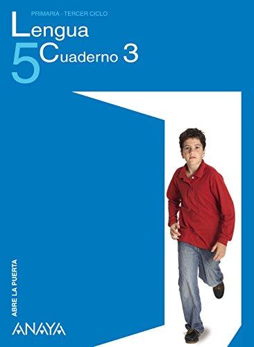 Lengua 5. Cuaderno 3. (Abre la puerta)