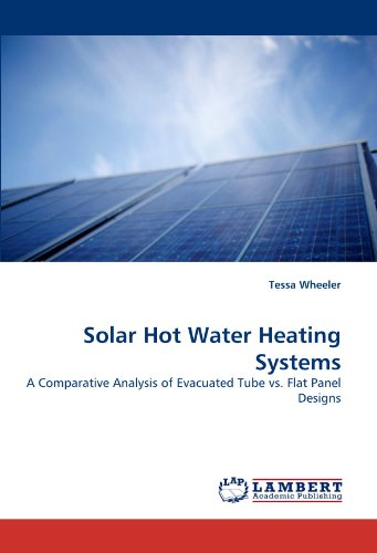 Solar Hot Water Heating Systems: A Comparative Analysis of Evacuated Tube vs. Flat Panel Designs B-flat-panel