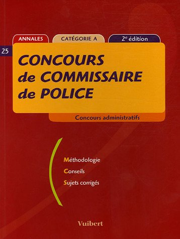 Concours de commissaire de police : Concours administratifs, Catégorie A