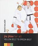 Jiu Jitsu for All: Yellow Belt to Green Belt