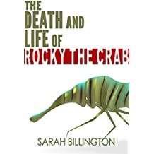 The Death and Life of Rocky the Crab (A New Adult Comedy)