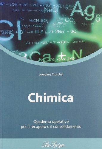 Chimica. Con quaderno operativo. Per le Scuole superiori