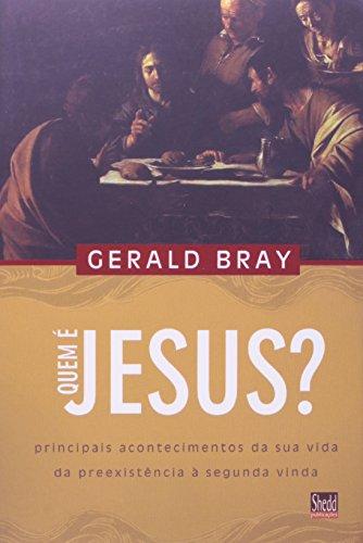 Quem é Jesus? Principais Acontecimentos da Sua Vida da Preexistência a Segunda Vinda