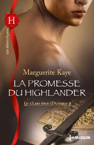 Lire en ligne La promesse du Highlander : Le Clan des Munro, vol. 2 epub, pdf