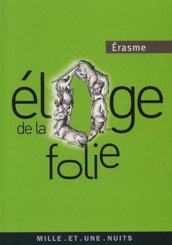 Éloge de la folie (La Petite Collection t. 136)