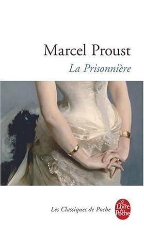 Proust Livre De Poche - La prisonnière: A la recherche du temps
