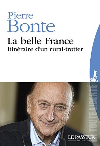 La belle France (En toute liberté) par Pierre Bonte