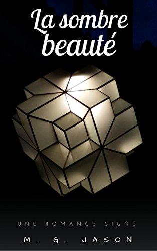 Couverture du livre La Sombre Beauté (Jason Romance)