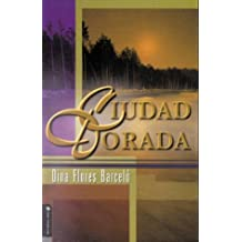 Ciudad Dorada / The Golden City