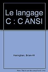 Le langage C : C ANSI