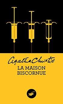 La maison biscornue (Nouvelle traduction révisée) (Masque Christie t. 21)