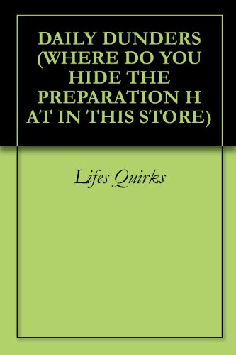 daily-dunders-where-do-you-hide-the-preparation-h-at-in-this-store-book-4-english-edition