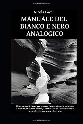 Manuale del bianco e nero analogico