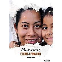 Mamans (nouvelles): Une nouvelle émouvante sur l'adoption.