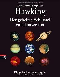 Der geheime Schlüssel zum Universum: Die große illustrierte Ausgabe