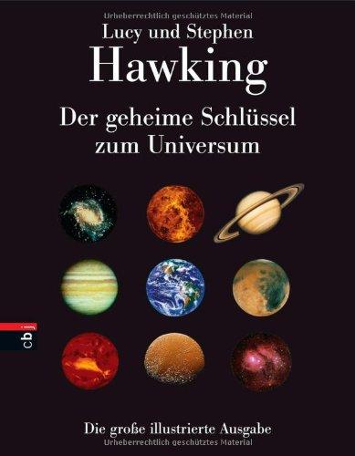 Der geheime Schlüssel zum Universum: Die große illustrierte Ausgabe (Der Geheime Schlüssel)