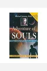 Adventures of Soul Case Studies of Lives Between Lives Taschenbuch