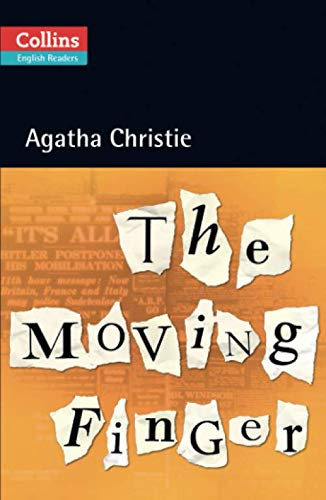 The Moving Finger (Collins Agatha Christie ELT Readers)