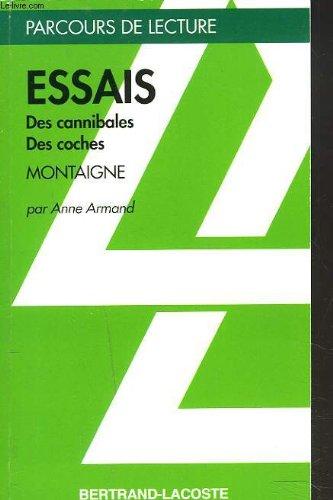 ESSAIS I, 31 - PARCOURS DE LECTURE