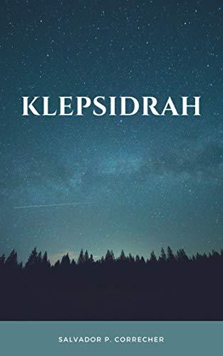 KLEPSIDRAH (CUENTOS EXÓTICOS nº 1) por Salvador P. Correcher Belenguer