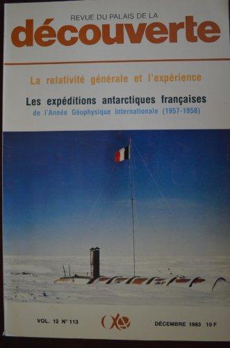 Découverte n° 113, Vol.12 / Décembre 83 : La relativité générale et l'expérience - Les expéditions antarctiques françaises de l'année géophysique internationale (1957-1958)