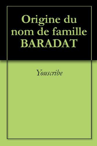 Origine du nom de famille BARADAT (Oeuvres courtes) par Youscribe
